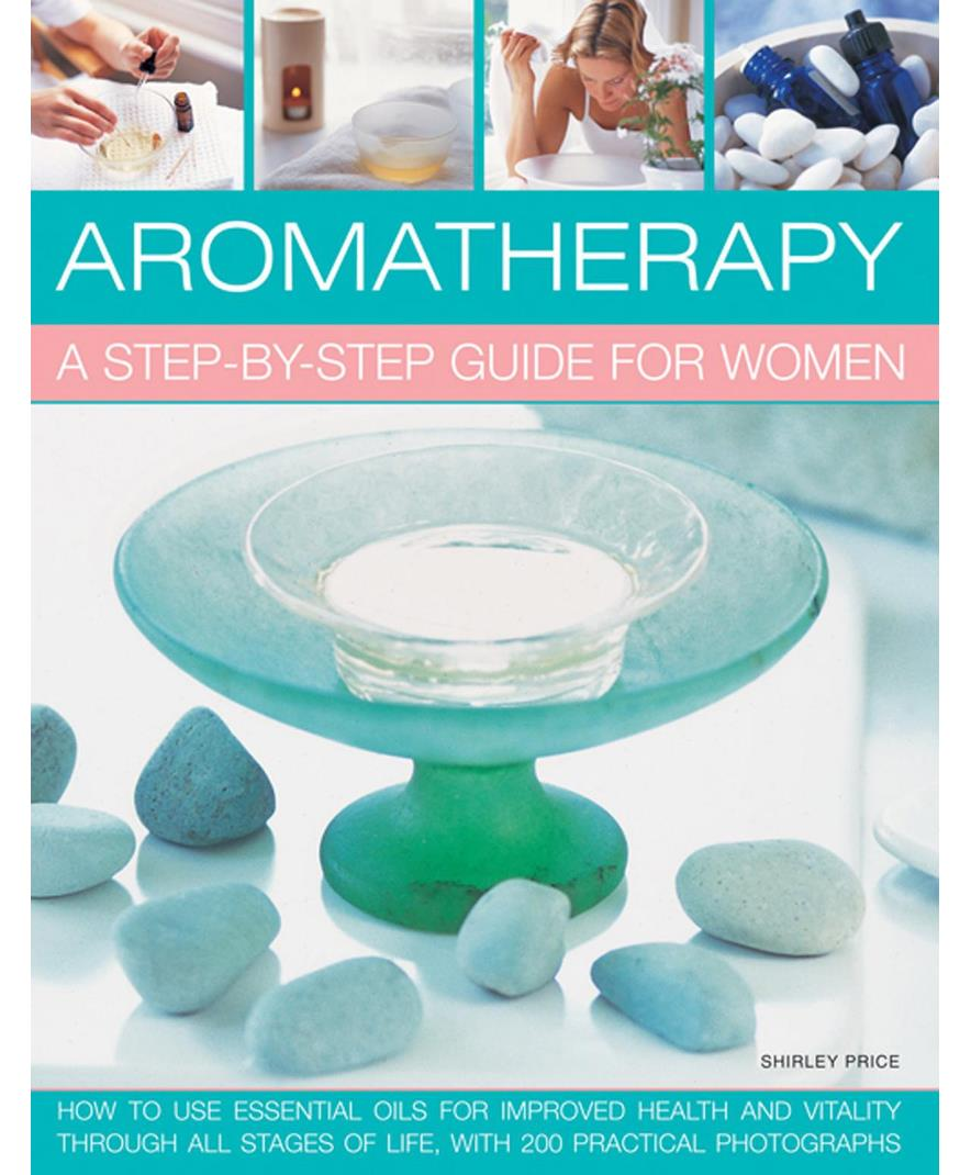 Image of   Aromatherapy: A Step-by-step Guide for Women